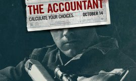 The Accountant  : It's entertaining and smart.