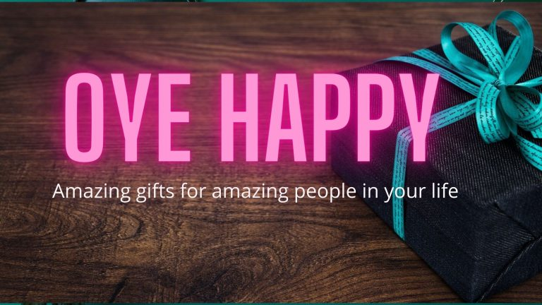 Read more about the article Oye Happy – Amazing Gifts for Amazing People in Your Life